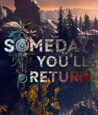 Someday You'll Return (2019)