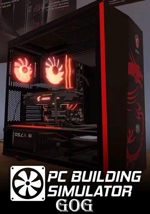 PC Building Simulator v.1.10.5 [GOG] (2019) Лицензия