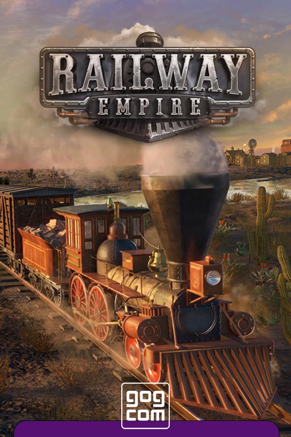 Railway Empire Complete Collection v.1.14.0.27219 [GOG] (2018) Лицензия