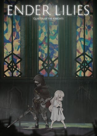 ENDER LILIES: Quietus of the Knights v.1.1.0 Build 7194542 (2021)