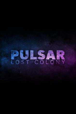 PULSAR: Lost Colony v. 1.14